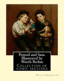 Penrod and Sam. Illustrated by Worth Brehm. by av Booth Tarkington (Heftet)
