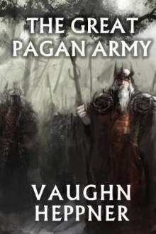 The Great Pagan Army av Vaughn Heppner (Heftet)