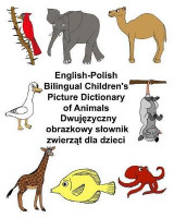 Omslag - English-Polish Bilingual Children's Picture Dictionary of Animals