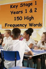 Omslag - Key Stage 1 - Years 1 & 2 - 150 High Frequency Words