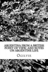 Omslag - Argentina from a British Point of View, and Notes on Argentine Life