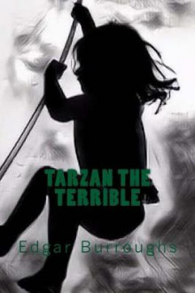 Tarzan the Terrible av Edgar Rice Burroughs (Heftet)