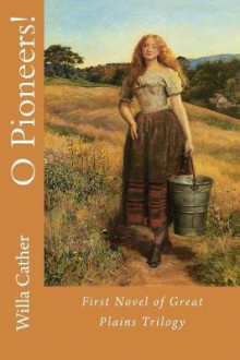 O Pioneers! av Willa Cather (Heftet)