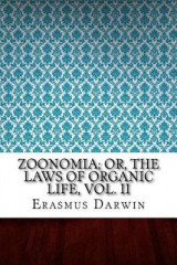Omslag - Zoonomia; Or, the Laws of Organic Life, Vol. II