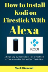 Omslag - How to Install Kodi on Firestick with Alexa