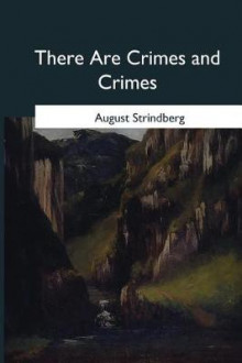 There Are Crimes and Crimes av August Strindberg (Heftet)