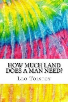 How Much Land Does a Man Need? av Leo Tolstoy (Heftet)