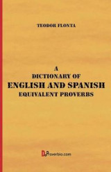 Omslag - A Dictionary of English and Spanish Equivalent Proverbs