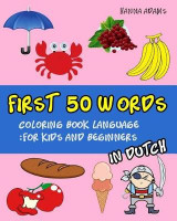 Omslag - First 50 Words in Dutch Coloring Book Language