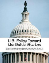 Omslag - U.S. Policy Toward the Baltic States