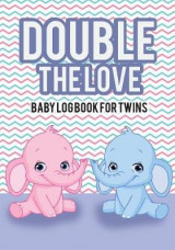 Omslag - Baby Log Book for Twins Double the Love