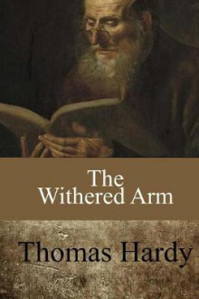 The Withered Arm av Thomas Hardy (Heftet)