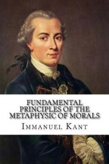 Fundamental Principles of the Metaphysic of Morals av Immanuel Kant (Heftet)