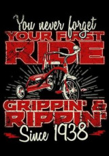 Omslag - You Never Forget Your First Ride Grippin' & Rippin' Since 1938