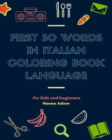 Omslag - First 50 Words in Italian Coloring Book Language