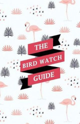 Omslag - The Bird Watch Guide
