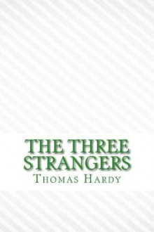 The Three Strangers av Thomas Hardy (Heftet)