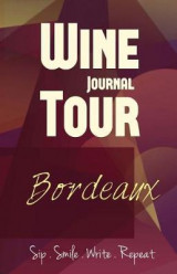 Omslag - Bordeaux Wine Tour Journal