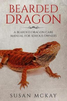 Bearded Dragon av Susan McKay (Heftet)