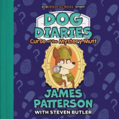 Dog Diaries: Curse of the Mystery Mutt av James Patterson (Lydbok-CD)