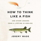 Omslag - How to Think Like a Fish