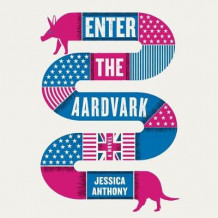 Enter the Aardvark av Jessica Anthony (Lydbok-CD)
