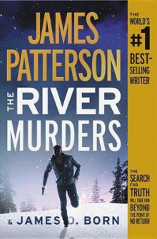 The River Murders av James Patterson og James O Born (Lydbok-CD)