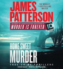 Home Sweet Murder av James Patterson (Lydbok-CD)