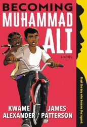 Becoming Muhammad Ali av Kwame Alexander og James Patterson (Lydbok-CD)