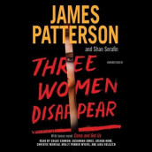Three Women Disappear av James Patterson og Shan Serafin (Lydbok-CD)