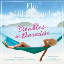 Troubles in Paradise av Elin Hilderbrand (Lydbok-CD)