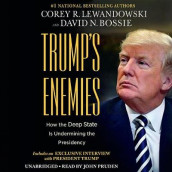 Trump's Enemies av David N. Bossie og Corey R. Lewandowski (Lydbok-CD)