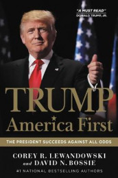 Trump: America First av David N Bossie og Corey R Lewandowski (Lydbok-CD)