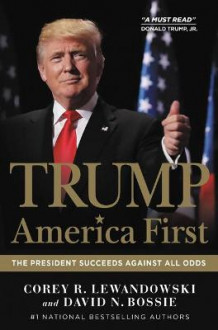 Trump: America First av Corey R Lewandowski og David N Bossie (Lydbok-CD)