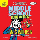 Middle School: Born to Rock av James Patterson og Chris Tebbetts (Lydbok-CD)