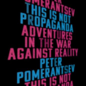 This Is Not Propaganda av Peter Pomerantsev (Lydbok-CD)