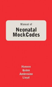 Manual of Neonatal Mock Codes av Michelle Ambrosino, Anne Hansen, Janet Lloyd og Mary Quinn (Heftet)