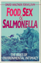 Food, Sex, & Salmonella av David Waltner-Toews (Heftet)