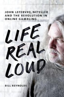 Life Real Loud av Bill Reynolds (Innbundet)