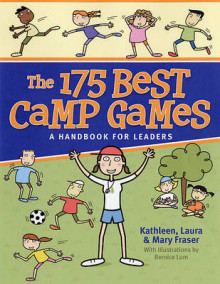 The 175 Best Camp Games av Kathleen Fraser, Laura Fraser og Mary Fraser (Heftet)