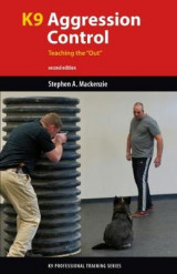 Omslag - K9 Agression Control: Teaching the
