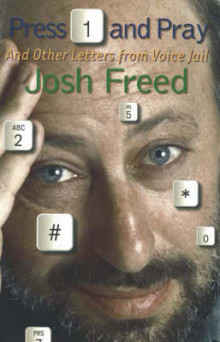 Press 1 and Pray av Josh Freed (Heftet)