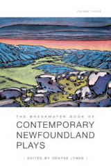 Omslag - The Breakwater Book of Contemporary Newfoundland Plays, Volume Three