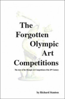 The Forgotten Olympic Art Competitions av Richard Stanton (Heftet)