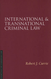 International and Transnational Criminal Law av Robert J. Currie (Heftet)