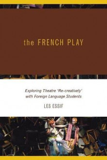 The French Play av Les Essif (Heftet)