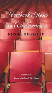 Notebook of Roses and Civilization av Nicole Brossard (Heftet)
