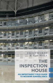 The Inspection House av Emily Horne og Tim Maly (Heftet)