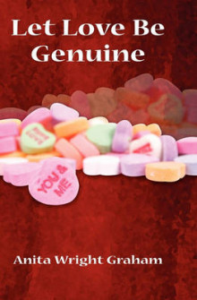 Let Love Be Genuine av Anita Graham (Heftet)