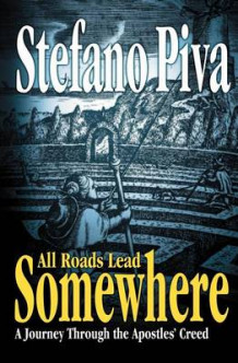 All Roads Lead Somewhere av Stefano Piva (Heftet)